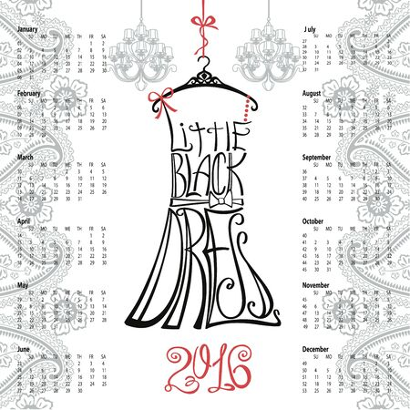 little black dress: Calendar 2016 year.Typography Dress Design,paisley border.Lettering in Silhouette of  little black dress,quotes,chandelier.Swirling curves font.Oriental  background.Fashion Vector illustration.