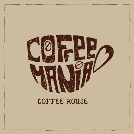 mania: Vector Cup of coffee .Lettering cofemania.Hand painting,icon.Brown grunge texture. Banner  in a door and a passerby.Illustration Illustration