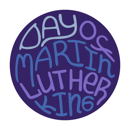 Round blue hand-drawn illustration with lettering - Day of Martin Luther King. Иллюстрация