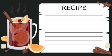 Template for a recipe of a mulled wine. Mulled wine in a Cup with orange slices, cinnamon, cloves and a tub. Winter alcoholic drink. Vector illustration.