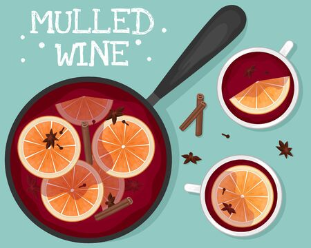 Red mulled wine in a pot with orange slices, cinnamon, cloves and a bucket. Two white mugs of mulled wine. Flat lay. Flat vector illustration.