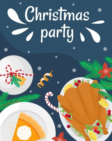 Christmas holiday dinner. Flat lay with turkey with cranberries, pumpkin pie, champagne, fir branches and gifts. Christmas party poster.
