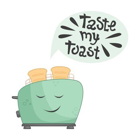 Funny toaster with lettering - taste my toast. Flat vector illustration. Ilustracje wektorowe