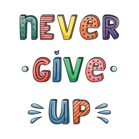 Vector hand-drawn lettering with stripes and dots. Never give up 矢量图像