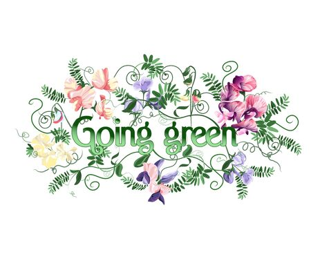 Going green text decorated with sweet pea flowers and leafs. Vector