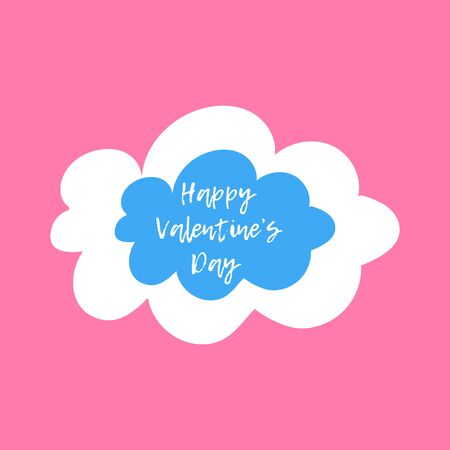 Valentine s day greeting card for holiday decoration. White and blue cloud on a pink background. Vector flat illustration