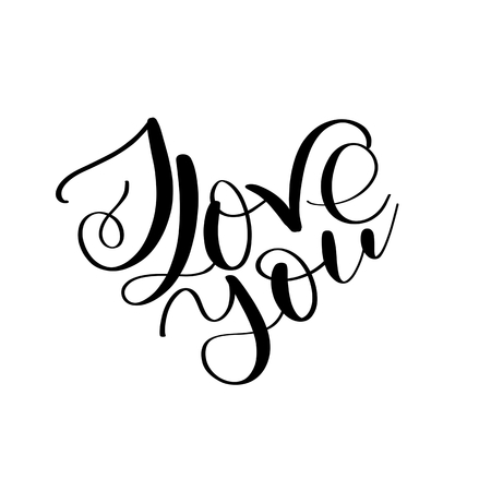 I LOVE you text in heart shape, Calligraphic love lettering