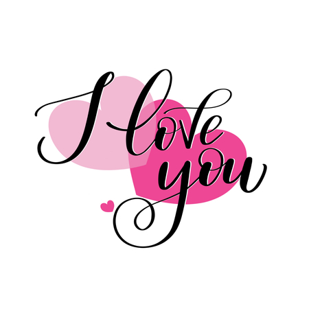 I love you romantic text on pink hearts, Calligraphic love lettering.