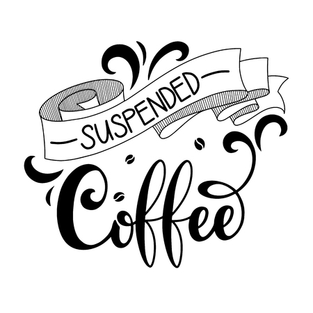 Suspended coffee hand draw icon  illustration with lettering, vector