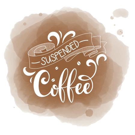 サスペンドコーヒーハンドドローロゴイラストレタリング付き、ベクトル  イラスト・ベクター素材