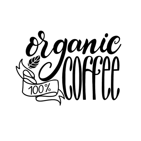 Lettering Fresh Organic Coffee 100. Calligraphic handdrawn sign. Coffee quote Çizim