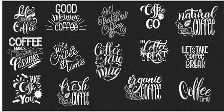 Lettering Sets of Coffee Quotes. Calligraphic hand drawn sign. Graphic design lifestyle texts. Coffee cup typography. Shop promotion motivation Ilustração