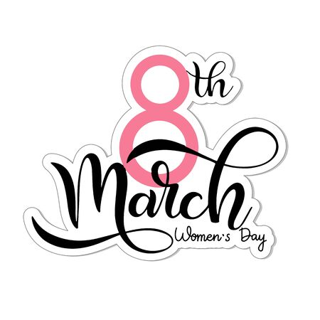 Calligraphy text 8th March on white background. Banner for the International Womens Day. Vector illustration. Illustration