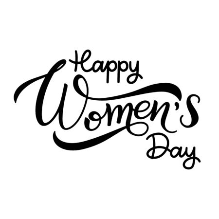 Happy Womens Day text calligraphy on white background. Banner for the International Womens Day. Vector illustration. Illustration