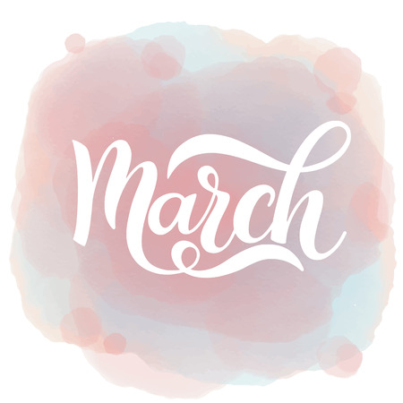 March text calligraphy on watercolor background. Vector illustration. Vettoriali