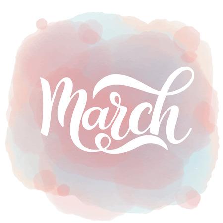 March text calligraphy on watercolor background. Vector illustration. Ilustração