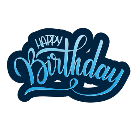 Happy birthday lettering. Holiday text and decorations. Greeting Card and Poster. Illustration