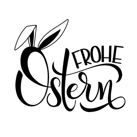 Frohe Ostern lettering. Happy Easter lettering in German.