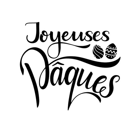 Joyeuses paques lettering happy easter lettering in french seasons greetings joyeuses paques lettering happy easter lettering in french hand written easter phrases seasons m4hsunfo