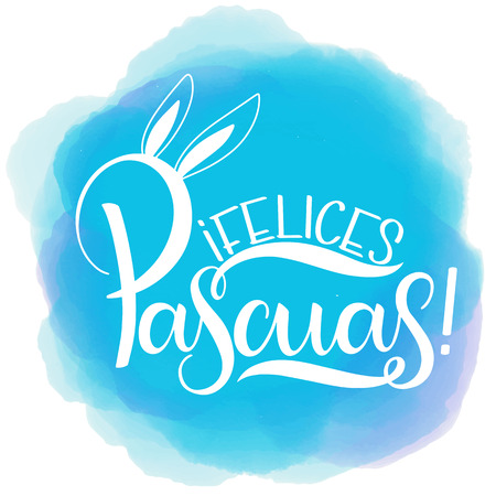 Feliz Pascua colorful lettering. Happy Easter lettering in Spanish. Hand written Easter phrases. Seasons Greetings