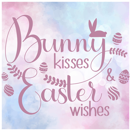 Bunny kisses and Easter Wishes lettering. Happy Easter colorful lettering. Hand written Easter phrases. Seasons Greetings