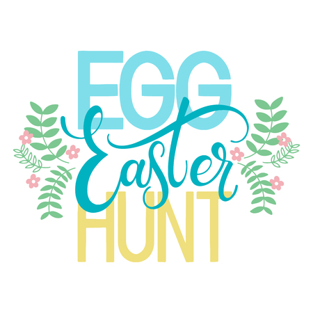 Easter Egg Hunt colorful lettering. Hand written Easter phrases. Seasons Greetings