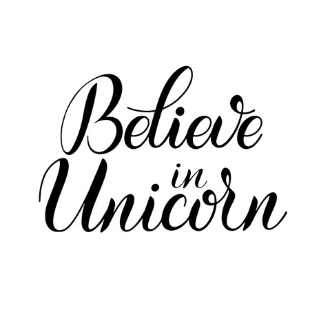 Believe in Unicorn lettering on a white background. Ilustração