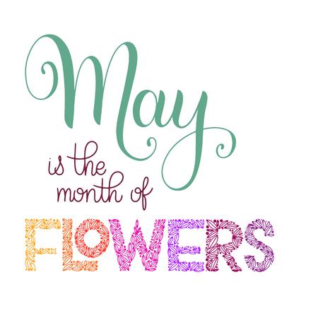 Maggio è il mese delle scritte sui fiori. Elementi per inviti, poster, biglietti di auguri. Auguri stagionali
