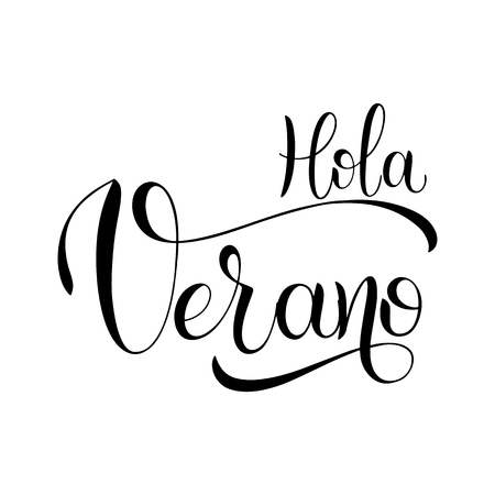 Hola Verano. Hello Summer lettering on Spanish. Elements for invitations, posters, greeting cards. Seasons Greetings Vector illustration. Foto de archivo - 98702004