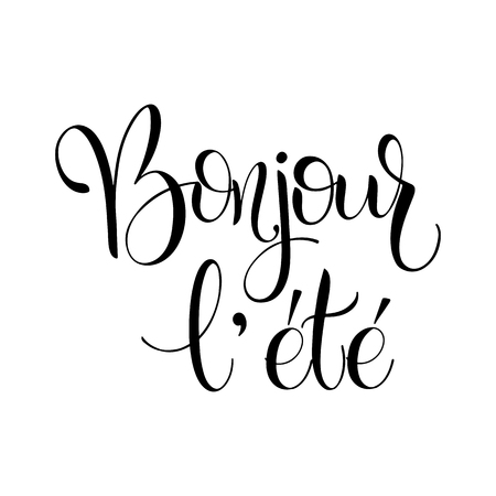 Bonjour l ete. Hello Summer lettering on France. Elements for invitations, posters, greeting cards. Seasons Greetings Vector illustration. Ilustração