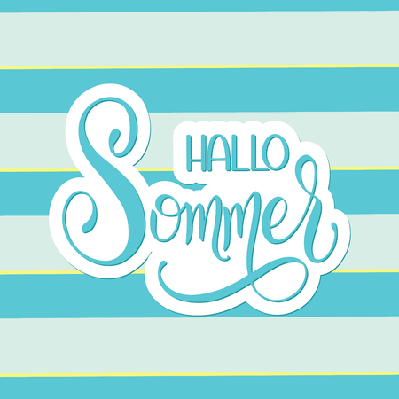 Hallo Sommer. Hello Summer lettering on German. Elements for invitations, posters, greeting cards. Seasons Greetings Vector illustration. Illustration