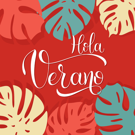 Hola Verano. Hello Summer lettering on Spanish. Elements for invitations, posters, greeting cards. Seasons Greetings Vector illustration. Foto de archivo - 98702012