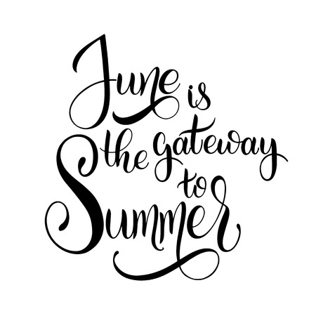 June is the gateway to Summer. Hello June lettering. Elements for invitations, posters, greeting cards. Seasons Greetings Vettoriali