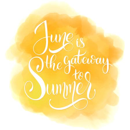 6 월은 여름의 관문입니다. 6 월 글자 안녕하세요. 초대장, 포스터, 인사말 카드 요소. 계절 인사말 벡터 일러스트 레이 션. 스톡 콘텐츠 - 98702013