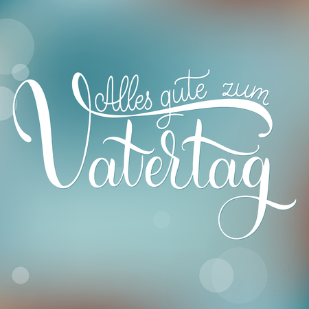 Alles gute zum Vatertag. Happy Father Day lettering on German. Greeting Card Design. Hand Drawn Text. Seasons greeting
