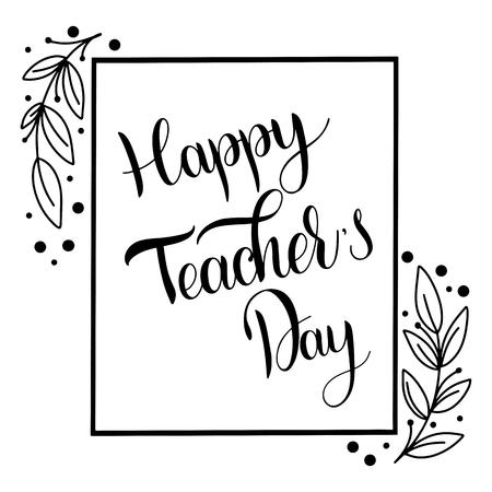 Lettrage de la journée des enseignants heureux. Éléments pour invitations, affiches, cartes de voeux. Salutations des saisons