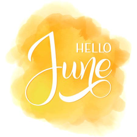 Bonjour lettrage de juin. Éléments pour invitations, affiches, cartes de voeux. Salutations des saisons.