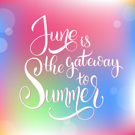 June is the gateway to Summer. Hello June lettering. Elements for invitations, posters, greeting cards. Seasons Greetings Vectores