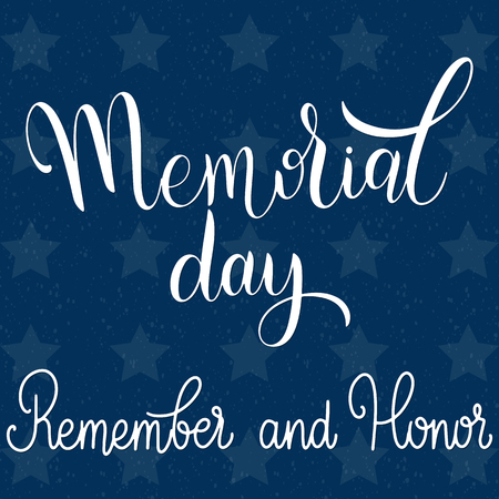 Memorial Day Lettering. Remember and Honor. Elements for invitations, posters, greeting cards Stock Vector - 99330365