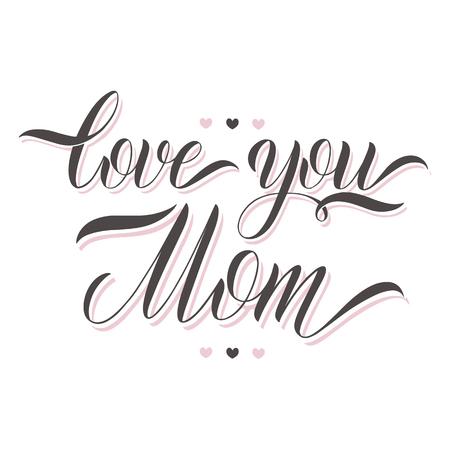 爱你妈妈刻字。贺卡的设计。手拉的文本传染媒介例证。