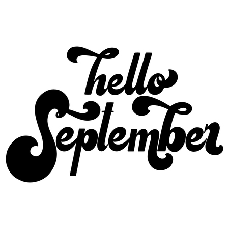 Hello September lettering. Elements for invitations, posters, greeting cards. T-shirt design. Seasons Greetings. 70s typography retro style
