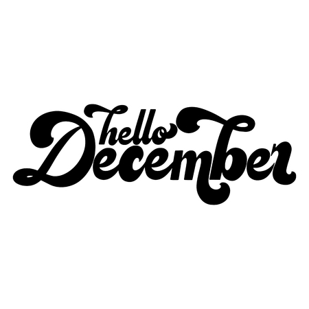 Hello December lettering. Elements for invitations, posters, greeting cards. T-shirt design. Seasons Greetings. 70s typography retro style