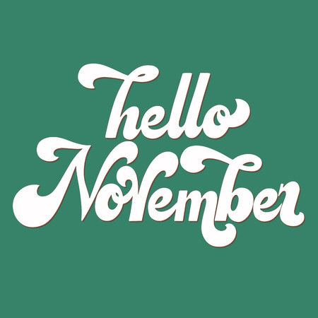 Hello November lettering. Elements for invitations, posters, greeting cards. T-shirt design. Seasons Greetings. 70s typography retro style. Illustration