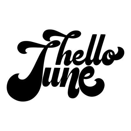 Hello June lettering. Elements for invitations, posters, greeting cards. T-shirt design. Seasons Greetings. 70's typography retro style. Stock Illustratie