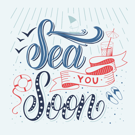 Summer handdrawn lettering. Sea you soon. Vector elements for invitations, posters, greeting cards. T-shirt design Stok Fotoğraf - 101840173