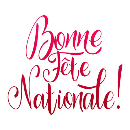 Bastille day hand drawn lettering. Happy National day on French. Bonne Fete Nationale. Vector elements for invitations, posters, greeting cards. T-shirt design Foto de archivo - 117031260