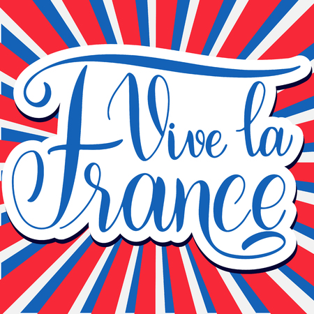 Bastille day hand drawn lettering. Long live France on French. Vive la France. Vector elements for invitations, posters, greeting cards. T-shirt design
