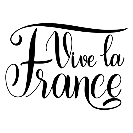 Bastille day hand drawn lettering. Long live France on French. Vive la France. Vector elements for invitations, posters, greeting cards. T-shirt design Vector Illustration