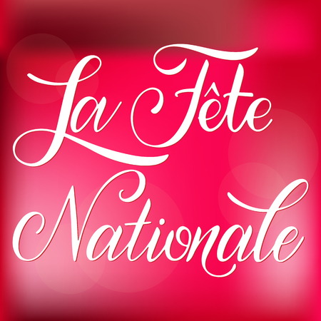 Bastille day hand drawn lettering. The National Day on French. La Fete Nationale. Vector elements for invitations, posters, greeting cards. T-shirt design Foto de archivo - 104631923