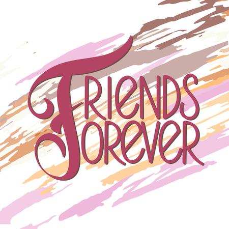 Hand gezeichnete Beschriftung des Freundschaftstages. Für immer Freunde. Vektorelemente für Einladungen, Plakate, Grußkarten. T-Shirt Design Vektorgrafik